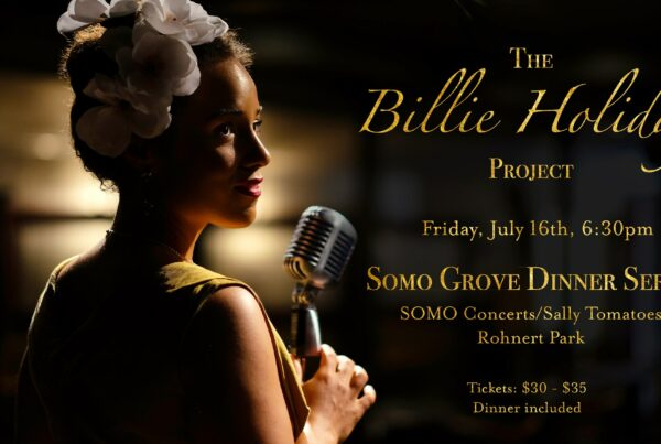 The Billie Holiday Project at SOMO Grove Dinner Series