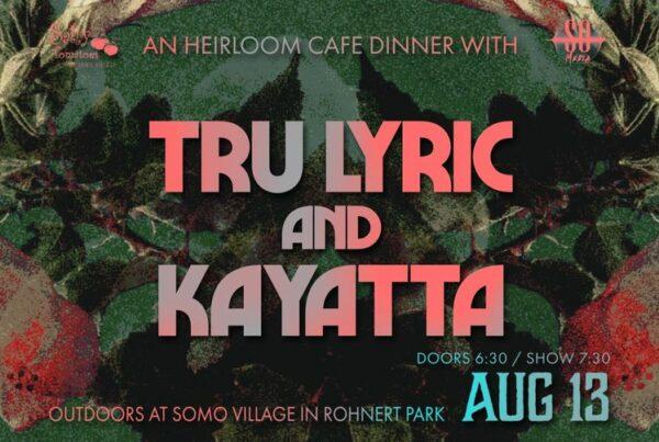 Tru Lyric and Kayatta at SOMO Grove Dinner Series